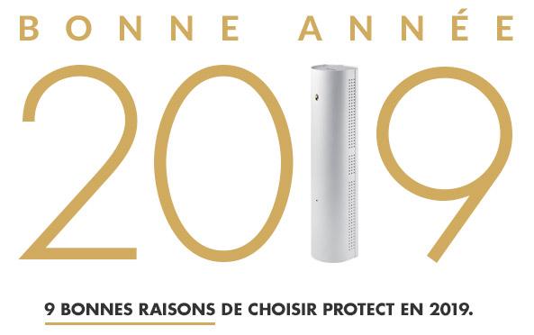 9 bonnes raisons de choisir PROTECT en 2019